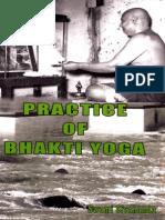Practice of Bhakti Yoga by Swami Sivananda