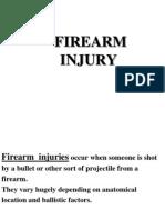 Forensic Medicine - Firearm Injuries