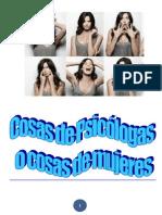 Cosas de Psicólogas o cosas de Mujeres  (Humor)