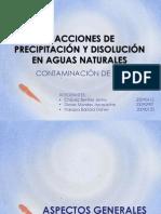 Reacciones de Precipitacion y Disolucion en Aguas Naturales . Final