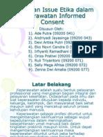Etika Keperawatan (Trend Dan Issue Etika Dalam Keperawatan Informed Consent)