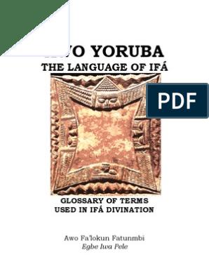 Awo Yoruba | Spirituality | Religion And Belief