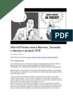 Merval Pereira ataca Barroso, Zavascki e o próprio STF
