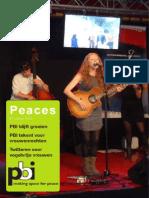 Peaces 7, zomer 2013