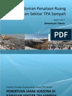 Pedoman Penataan Ruang Kawasan Sekitar Tempat Pemrosesan Akhir (TPA) Sampah (4 - Ketentuan Teknis)