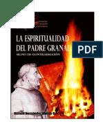 LA  ESPIRITUALIDAD  DEL  PADRE  GRANADA,   SIGNO  DE CONTRADICCIÓN