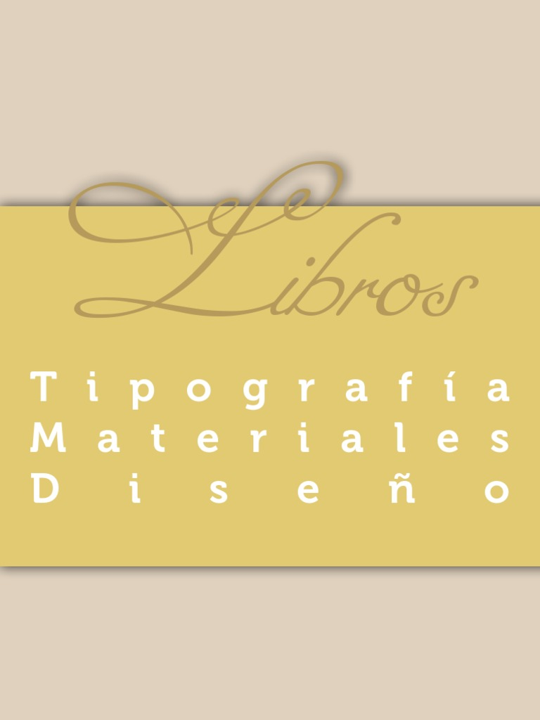 Libros: materiales, tipografía e historia