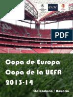 F / Copa de Europa & UEFA 2013-14