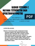 Analisis Kadar Vitamin c Metode Titrimetri Dan Spektrofotometri.ppt
