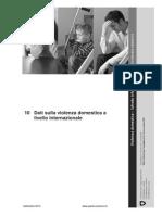 Dati sulla violenza domestica a livello internazionale