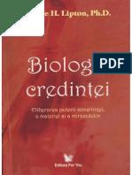 Biologia Credintei - Ph.D. Bruce H.lipton