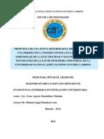 PROPUESTA DE UNA NUEVA METODOLOGIA DIDACTICA DESDE UNA PERSPECTIVA CONSTRUCTIVISTA EN LA ENSEÑANZA APRENDIZAJE DE LA ELECTRICIDAD Y MAGNETISMO DE LOS ESTUDIANTES DE LA EAP DE INGENIERIA INDUSTRIAL DE LA UNIVERSIDAD NACIONAL JOSÉ FAUSTINO SÁNCHEZ CARRIÓN.