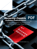 Security-Centric SDN - A New Approach to Implement Network Security That Works