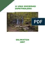 Oilwatch - Hacia Una Sociedad Pospetrolera