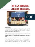 Unasur y la defensa estratégica regional- Por Carlos de la Vega