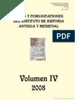 Actas y Comunicaciones Del Instituto de Historia Antigua y Medieval - Volumen IV - 2008