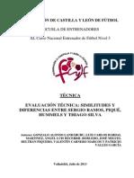 EVALUACION TECNICA - SIMILITUDES Y DIFERENCIAS ENTRE RAMOS, PIQUÉ, HUMMELS Y THIAGO SILVA