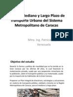 Plan de Mediano y Largo Plazo de Transporte Urbano, Caracas