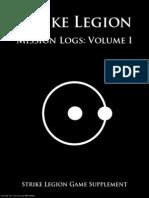 Strike Legion Mission Logs Volume I