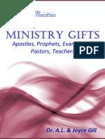 The Ministry Gifts -- Apostles, Prophets, Evangelists, Pastors, Teachers