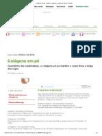 Colágeno em pó - Matéria completa - pagina=3 _ BOA FORMA