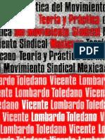 Teoria y Practica Del Movimiento Sindical Mexicano