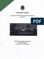Pedoman Teknis Bantuan ke Kabupaten/ Kota Bidang Kesehatan Tahun 2013 yang dikeluarkan oleh  Pemprov Jawa Barat Dinas Kesehatan