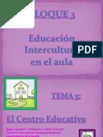 Tema 5. El Centro Educativo