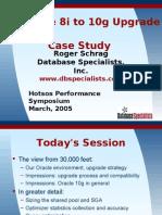 Schrag - Oracle 8i to 10g Upgrade Case Study