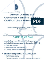 Different Learning and Assessment Scenarios Using the CAMPUS Virtual Patient System