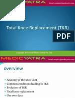 totalkneereplacementtkr-120714063902-phpapp01