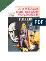A Ameaça dos Discos Voadores - Peter Kapra