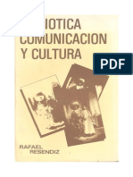 Semiotica, Comunicacion y Cultura (Repaginado y Con Prefacio Feb-2012