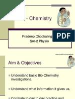 Bio Chemistry, Blood investigations, Blood Tests