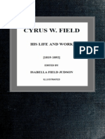 Cyrus W. Field; his Life and Work by Isabella Field Judson