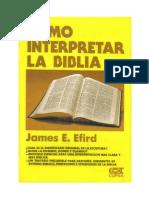 415 - James E Efird- Como Interpretar La Biblia