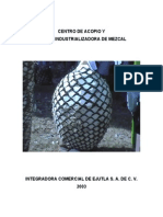 Centro de Acopio y Planta Industrializadora de Mezcal 2003