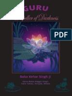 130541178 Guru the Dispeller of Darkness by Baba Kehar Singh Ji