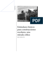 Estandares Basicos Para Construcciones Escolares, Una Mirdad Critica; Jaime Gutierrez Paz