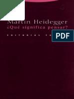 MARTIN HEIDEGGER Qué significa pensar