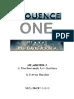 MELANCHOLIA or the Romantic Anti Sublime SEQUENCE 1.1 2012 Steven Shaviro