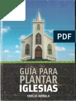 Guía Para Plantar Iglesias - Emilio Abdala