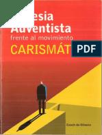 La Iglesia Adventista Frente Al Mov. Carismatico - Enoch de Oliverira