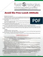 Avoid Free Lunch Attitude