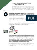 Dispositivos de almacenamiento y sus características