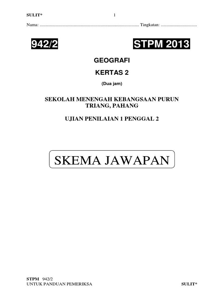 130548971 Geografi Stpm Skema Ujian 1 Penggal 2 Stpm 2013