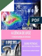 Instituto Nikola Tesla - A Ciencia de UFO - Ufoz 2013