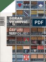 Goran Vojnovic - Cefuri Napolje