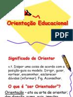 ORIENTAÇÃO EDUCACIONAL 2013