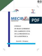CODIGO DE BUEN GOBIERNO DEL GABINETE CIVICO DE LA PRESIDENCIA DE LA REPUBLICA - MECIP - GABINETE CIVIL - PARAGUAY - PORTALGUARANI